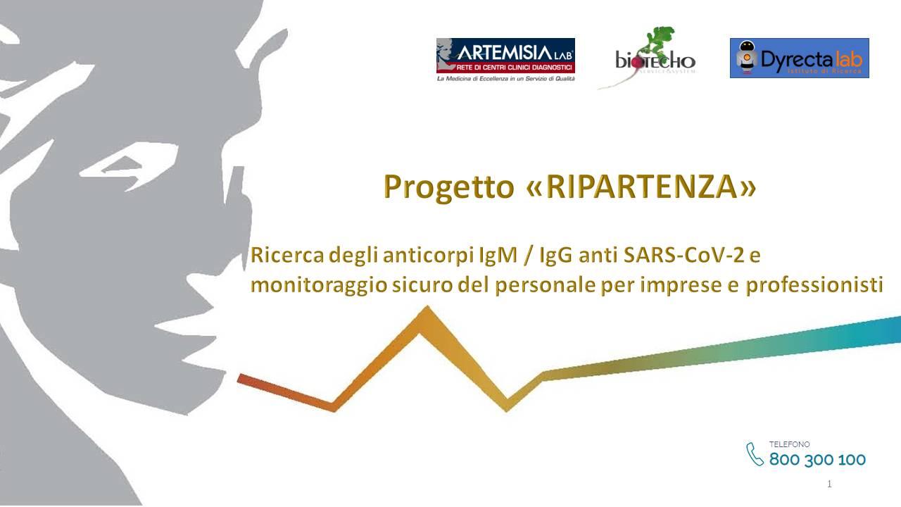 Progetto Ripartenza - Ricerca degli anticorpi IgM e IgG Covid 19 e rientro in azienda (1)